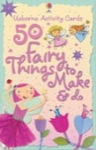 50 Fairy things to make and do cards
