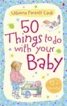 Usborne - 50 things to do with a baby