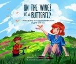 On the Wings of a Butterfly - by Bel Messer